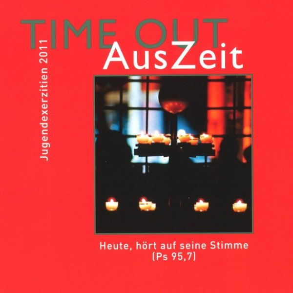 TIME OUT - AusZeit 2011